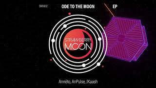 SM0002 | Annëto, Andre Pulse, JKaash - Ode To The Moon - Ode To The Moon (Video Edit)