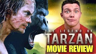 THE LEGEND OF TARZAN – Movie Review