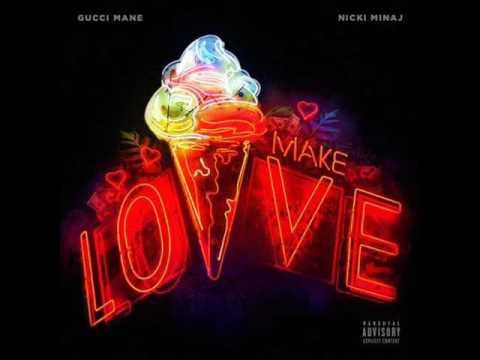 Gucci Mane x Nicki Minaj - Make Love (Instrumental)