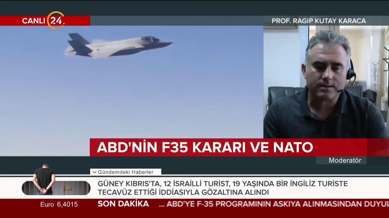 Prof. Dr. Ragıp Kutay Karaca, ABD'nin F-35 kararını 24 TV'de değerlendiriyor