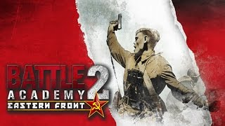 Battle Academy 2: Eastern Front Saturday Stream - Urban nightmare