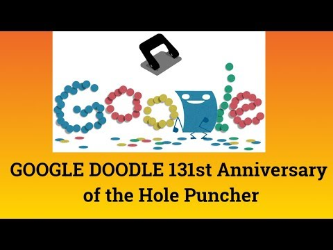 GOOGLE DOODLE 131st Anniversary of the Hole Puncher- Hole Puncher Doodle -Hole Puncher Google Doodle