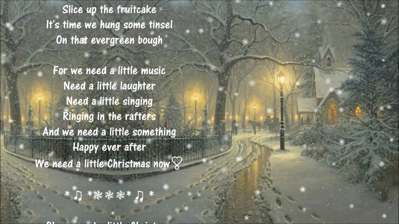 When Is Little Christmas.We Need A Little Christmas Percy Faith