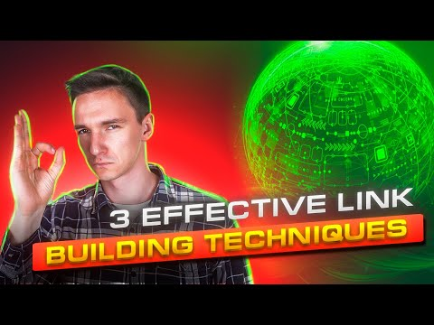 Link Building SEO: 3 Effective Link Building Techniques (2018)