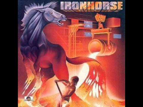 Ironhorse - There Ain't No Cure