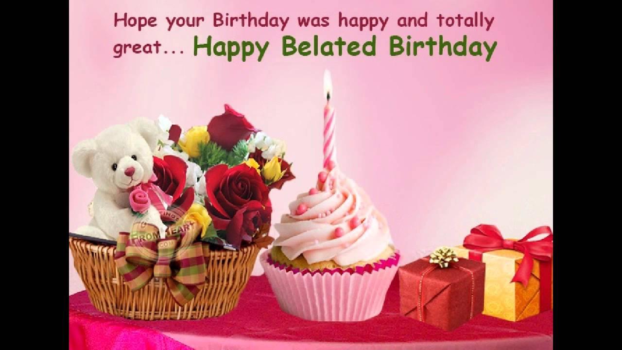 95 Happy Belated Birthday Wishes | WishesGreeting