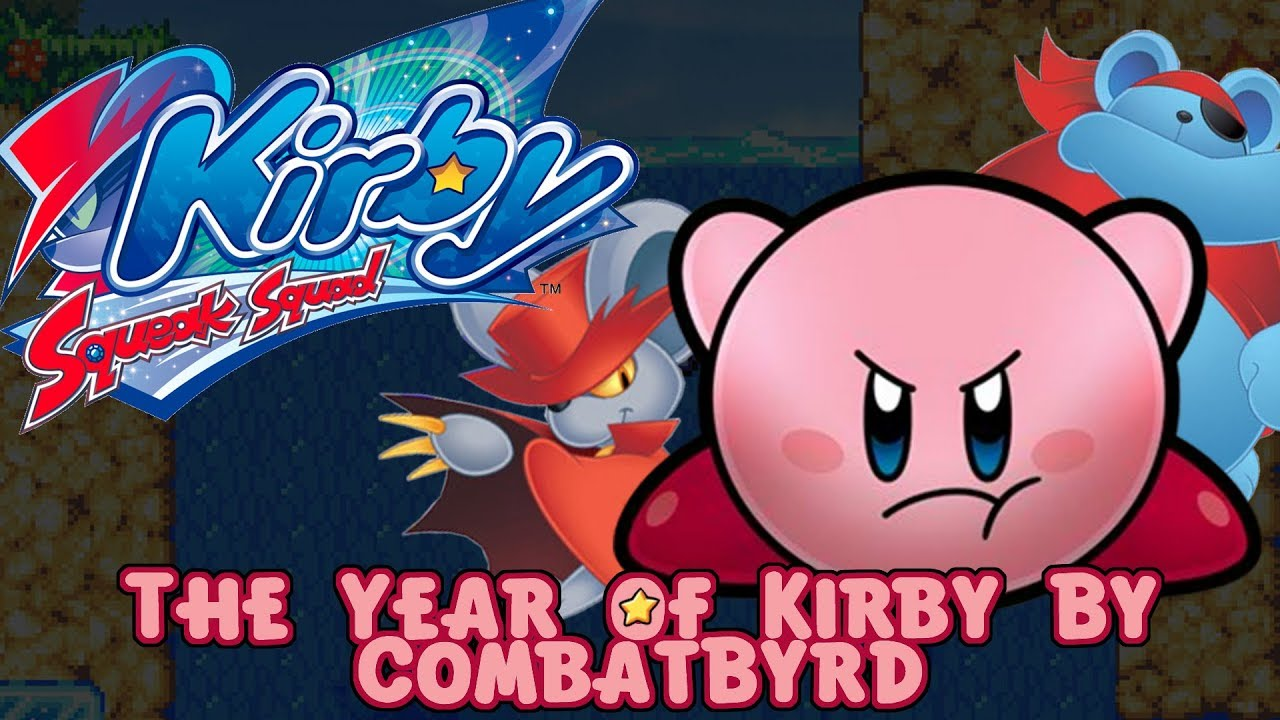 ☺Year of Kirby: Kirby Squeak Squad☻