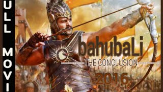 Video Bahubali 2 The Conclusion 2016 Full Movie Part 1 Leaked download MP3, 3GP, MP4, WEBM, AVI, FLV November 2017