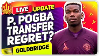 Pogba Transfer Mistake! Man Utd Transfer News