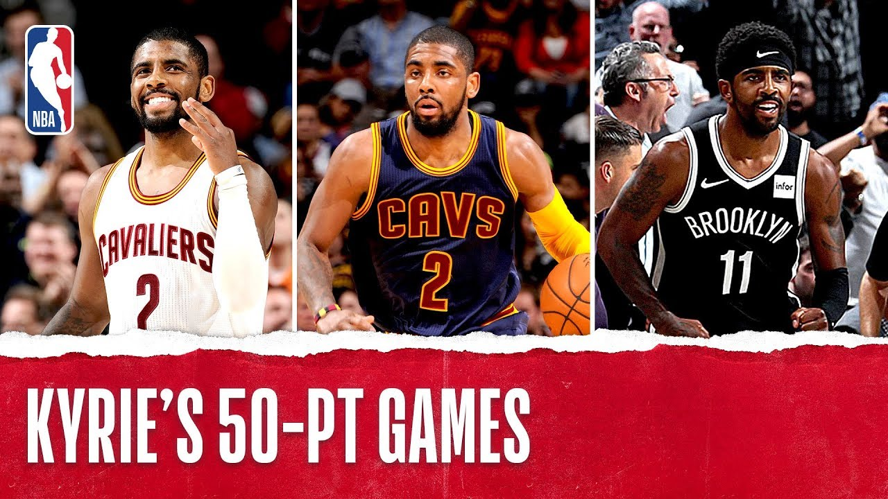 Image result for Relive Kyrie's 50 Point Games Through the Years
