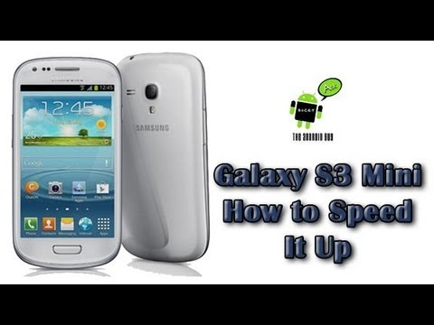 How to Speed Up The Galaxy S3 Mini