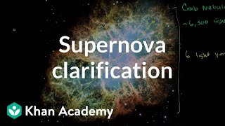Supernova clarification | Stars, black holes and galaxies | Cosmology & Astronomy | Khan Academy