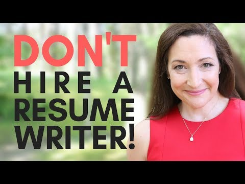 DON'T Hire A Resume Writer! Do This Instead…