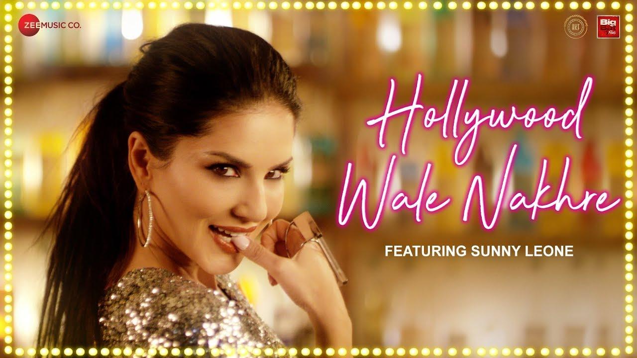 Sunny Leone - Hollywood Wale Nakhre | Upesh Jangwal | Tanveer Singh Kohli