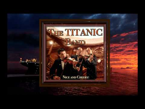 The Titanic Band 25- For Those In Peril On The Sea