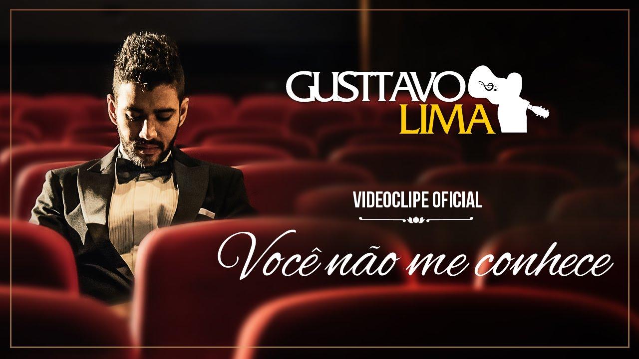 Gusttavo Lima Você Não Me Conhece Clipe Oficial Youtube