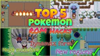 Top 5 Pokemon gba roms hacks | complete games