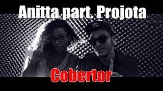Cobertor - Anitta Part. Projota (Ruann Koury e Nathy Lima) cover