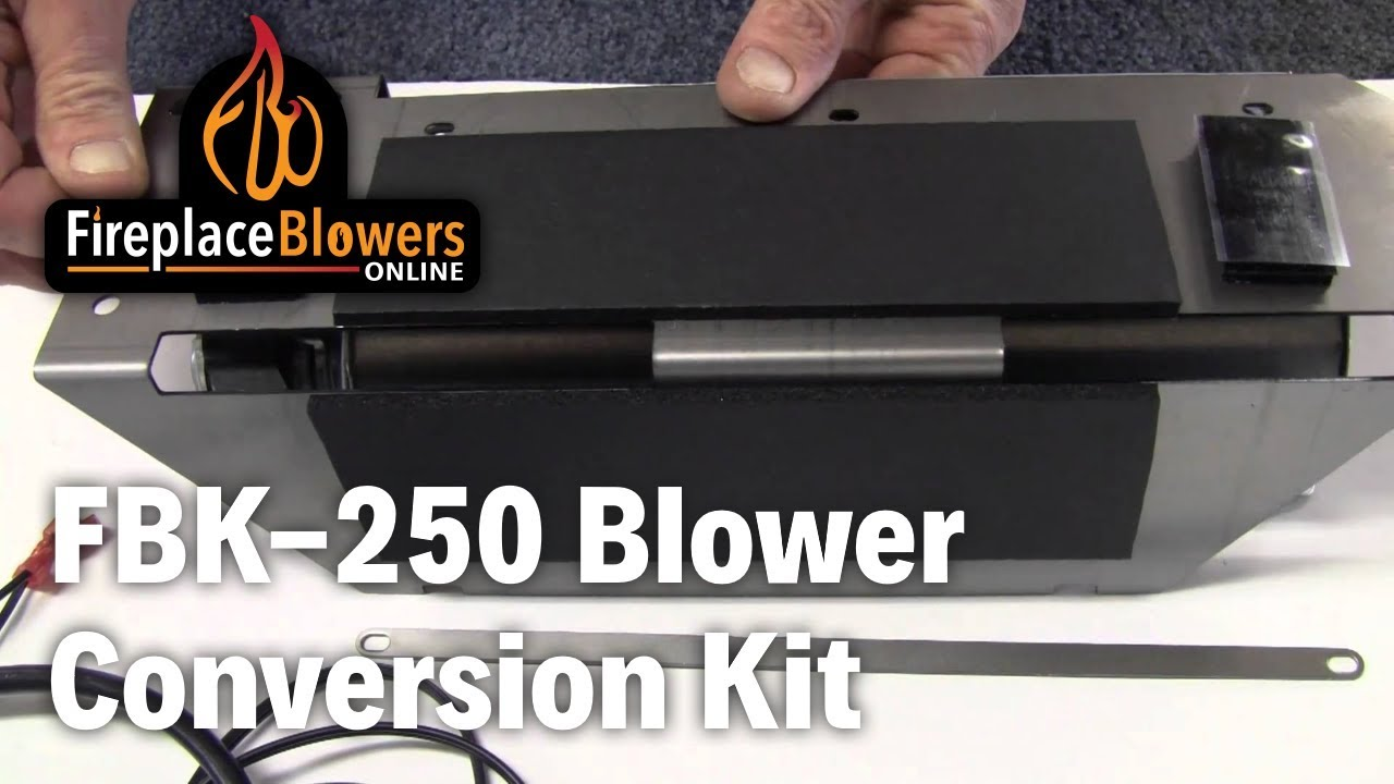 fbk 250 fireplace replacement blower conversion kit youtube