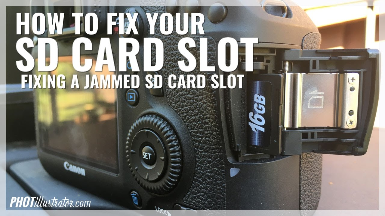 How to Fix your DSLR's SD Card Slot