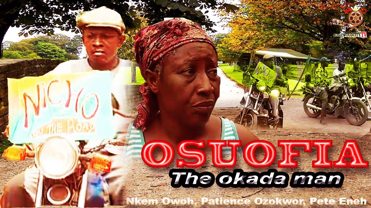 Download Osuofia The Okada Man Season 1 - Latest Nigerian Nollywood Movie