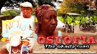 Osuofia The Okada Man Season 1 - Latest Nigerian Nollywood Movie