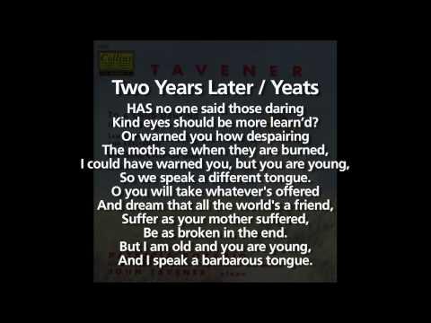 Two Years Later / Tavener / Yeats