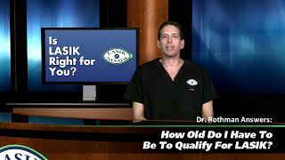 How Old Do I Have To Be To Qualify For LASIK?