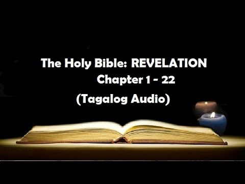(27) The Holy Bible: REVELATION Chapter 1 - 22 (Tagalog Audi