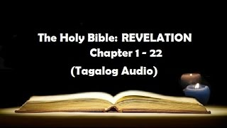Download lagu (27) The Holy Bible: REVELATION Chapter 1 - 22 (Tagalog Audio)