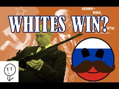 WHAT IF THE WHITES HAD WON THE RUSSIAN CIVIL WAR?