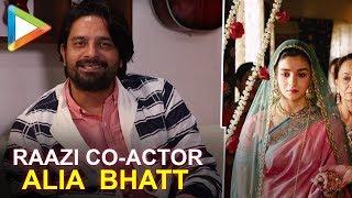 "Jaideep Ahlawat: ""Alia Bhatt Ka Jo Character Hai Woh…"" | Meghna Gulzar | Raazi"
