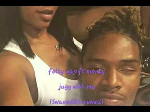 Fetty Wap Ft Monty-Jugg With Me S&C
