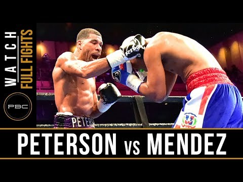 Peterson vs Mendez FULL FIGHT: March 24, 2019 - PBC on FS1