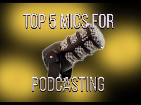 TOP 5 Mics For PODCASTING In 2019
