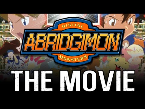 Abridgimon: THE MOVIE  April Fools 2016  TeamFourStar