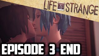 GIRLS KISSING! || LIFE is STRANGE Episode 3 ENDING *FULL* || Life is Strange Walkthrough