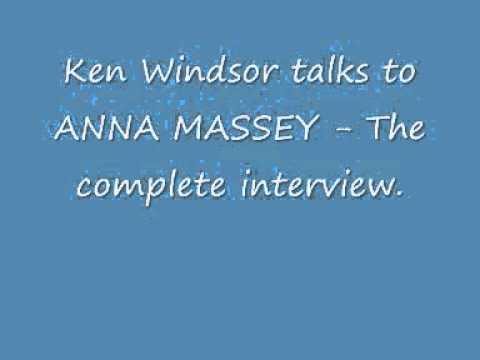 Ken Windsor talks to ANNA MASSEY  The Complete ..wmv