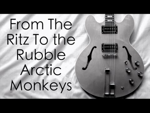 From The Ritz To The Rubble - Arctic Monkeys ( Guitar Tab Tutorial & Cover )