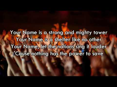Your Name  Paul Baloche Worship Song with Lyrics