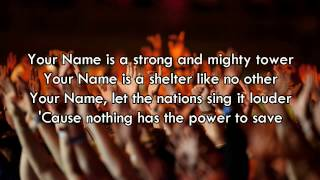 Your Name - Paul Baloche (Worship Song with Lyrics)