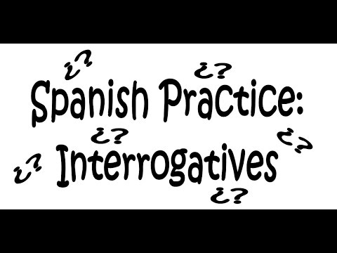 Practice Spanish Question Words: Interrogative Words - YouTube