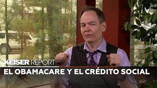 Keiser Report en Español: El Obamacare y el crédito social (E1355)