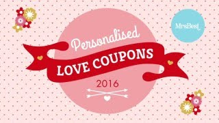 DIY Personalised Love Coupons 2016 by Mrs Best - Valentine