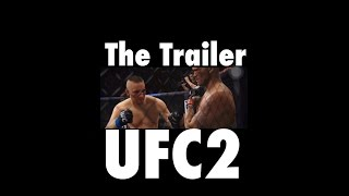 EA Sports UFC 2 | The Beginning/Intro Trailer | UFC 2 Career Mode Coming Soon |