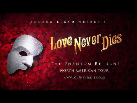 Love Never Dies U.S. Tour Trailer