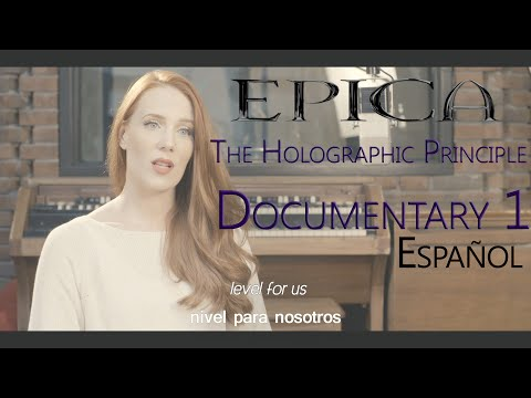 Epica - The Holographic Principle Documentary (episode I) (subtitles: English - español) [HD,HQ]