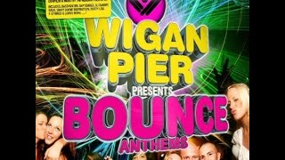 Wigan Pier Presents Bounce CD 1 Mikey B Mix