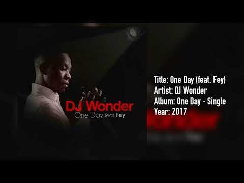 DJ Wonder   One Day ft Fey