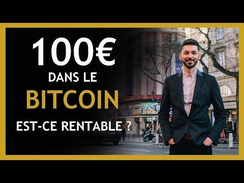 Investir 100 Euros Dans Le Bitcoin En 2021 : Rentable ?